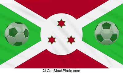 Burundi flag waving and soccer balls rotates, loop