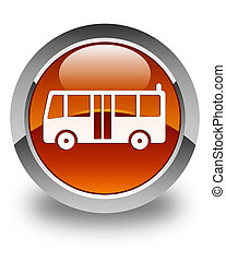 Bus icon glossy brown round button