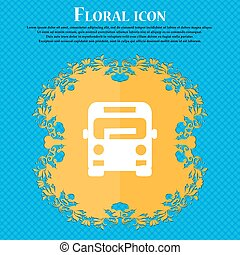 Bus icon sign. Floral flat design on a blue abstract background with place for your text. Vector