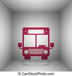 Bus sign illustration. Bordo icon with shadow in the room.