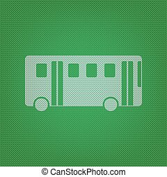 Bus simple sign. white icon on the green knitwear or woolen cloth texture.