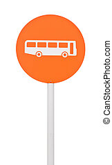 Bus stop sign - orange bus stop sign on post pole (isolated...