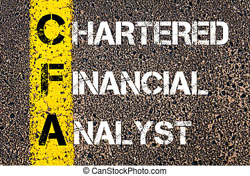 Business Acronym CFA Chartered Financial Analyst. Yellow...