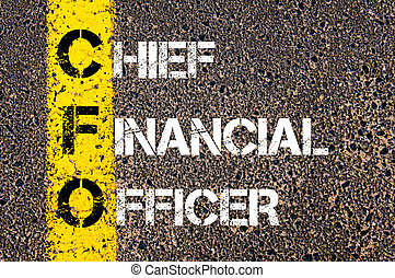 Business Acronym CFO Chief financial officer. Yellow paint...