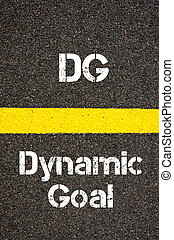Business Acronym DG Dynamic Goal - Concept image of Business...