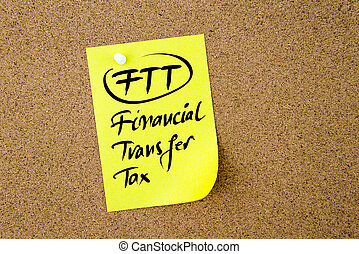 Business Acronym FTT Financial Transfer Tax