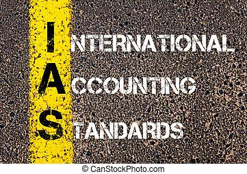 Business Acronym IAS International Accounting Standards....
