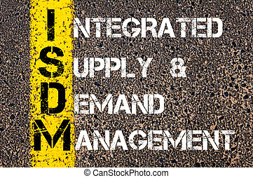 Business Acronym ISDM as Integrated Supply and Demand Management