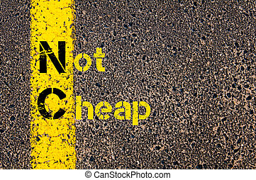 Business Acronym NC as Not Cheap - Concept image of Business...