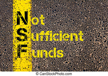Business Acronym NSF as Non Sufficient Funds - Concept image...