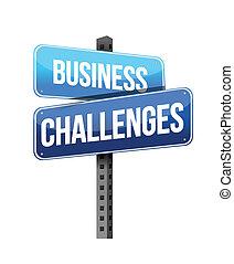 business challenges sign illustration design over a white...