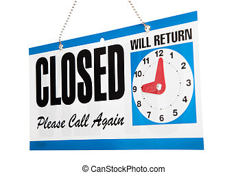 Business closed sign on a white background