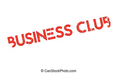 Business Club rubber stamp. Grunge design with dust...