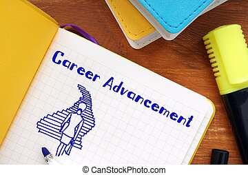 Business concept about Career Advancement with sign on the piece of paper.