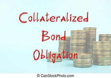 Business concept about Collateralized Bond Obligation with inscription on the sheet.