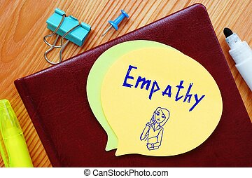 Business concept about Empathy with sign on the piece of paper.