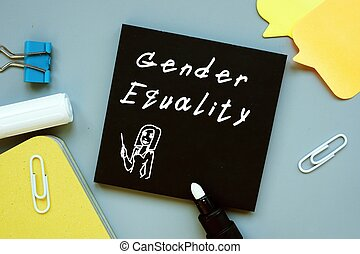 Business concept about Gender Equality with sign on the piece of paper.