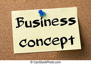 Business concept - adhesive label pinned on bulletin board