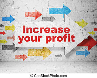 Business concept: arrow with Increase Your profit on grunge wall background