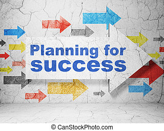 Business concept: arrow with Planning for Success on grunge wall background