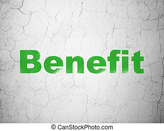 Business concept: Benefit on wall background