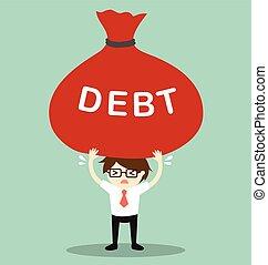 Businessman holding big debt.