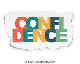 Business concept: Confidence on Torn Paper background
