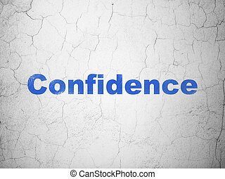 Business concept: Confidence on wall background