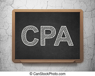 Business concept: CPA on chalkboard background - Business...