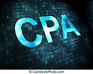 Business concept: CPA on digital background - Business...