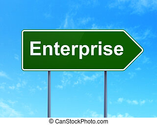 Business concept: Enterprise on road sign background