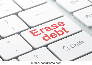 Business concept: Erase Debt on computer keyboard background