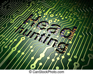 Business concept: Head Hunting on circuit board background