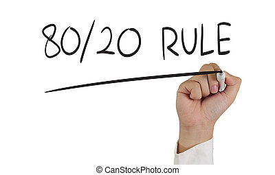 80 20 Rule - Business concept image of a hand holding marker...