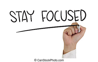 Stay Focused - Business concept image of a hand holding ...