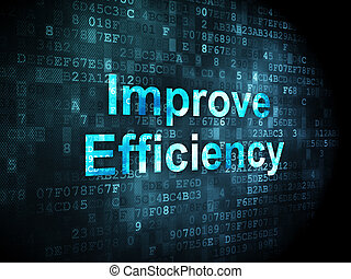 Business concept: Improve Efficiency on digital background -...