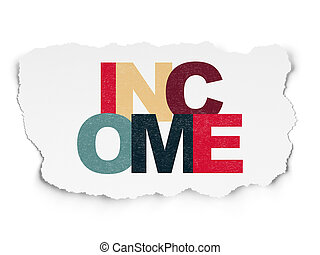 Business concept: Income on Torn Paper background