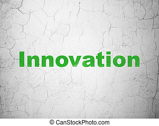 Business concept: Innovation on wall background