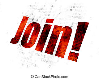 Business concept: Join! on Digital background