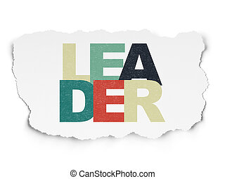 Business concept: Leader on Torn Paper background