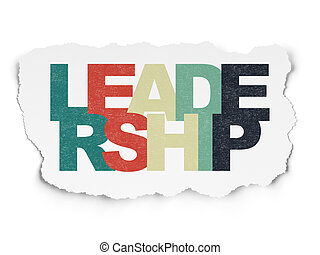 Business concept: Leadership on Torn Paper background