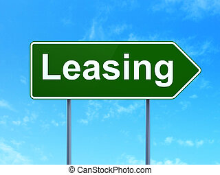 Business concept: Leasing on road sign background