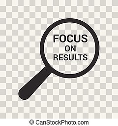 Business Concept: Magnifying Optical Glass With Words Focus On Results