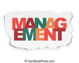 Business concept: Management on Torn Paper background