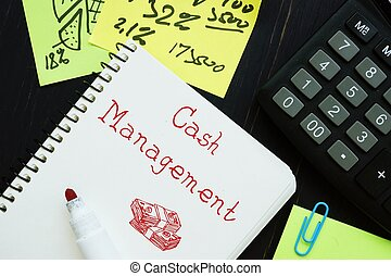 Business concept meaning Cash Management with sign on the piece of paper.