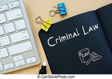 Business concept meaning Criminal Law with sign on the piece of paper.