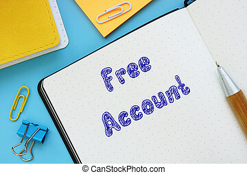 Business concept meaning Free Account with sign on the page.