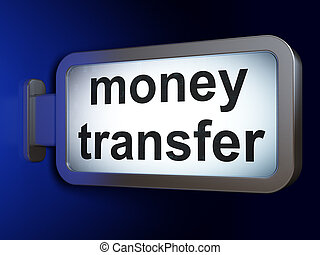 Business concept: Money Transfer on billboard background