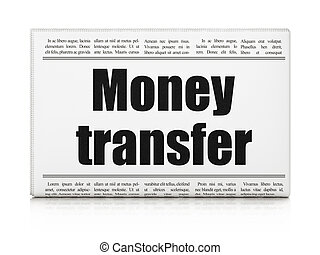 Business concept: newspaper headline Money Transfer
