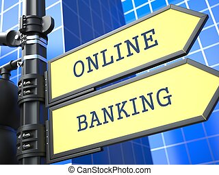 Business Concept. Online Banking Sign.